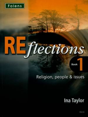 Reflections: Religion, People & Issues Student Book by Ina Taylor
