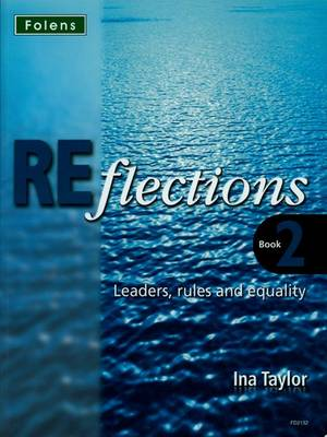 Reflections: Leaders Rules & Equality Student Book by Ina Taylor
