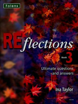 Reflections: Ultimate Questions & Answers by Ina Taylor