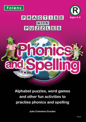 Phonics and Spelling by Julie Crimmins-Crocker