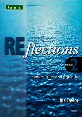 REflections: Leaders Rules & Equality CD-ROM by Ina Taylor