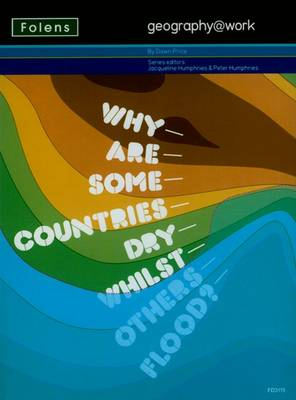 Geography@work1: Why are Some Countries Dry... Teacher CD-ROM by Dawn Price