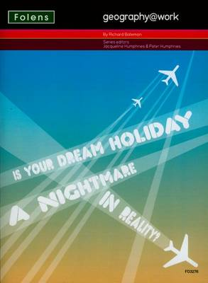 Geography@work: (3) is Your Dream Holiday Teacher CD-ROM by Richard Bateman