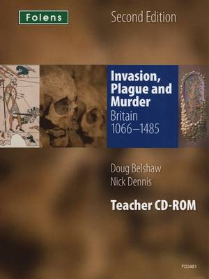 Folens History: Invasion, Plague & Murder (1066-1485) by Doug Belshaw, Nick Dennis
