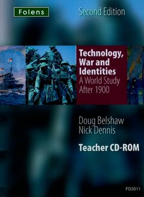 Folens History: Technology, War & Identities (After 1900) by Doug Belshaw, Nick Dennis