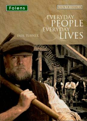 You're History: Everyday People & Everyday Lives CD-ROM by Paul Turner