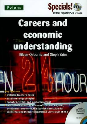 Secondary Specials! WITH CD: PSHE - Careers and Economic Understanding by Eileen Osborne, Stephanie Yates