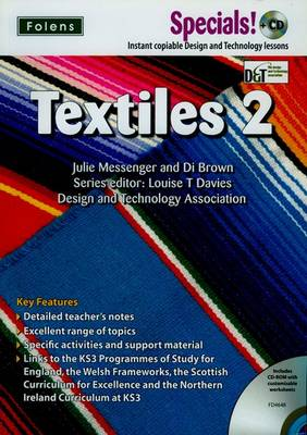 Secondary Specials! +CD: D&T - Textiles 2 by Louise T. Davies, Julie Messenger, Di Brown, Roy Ballam