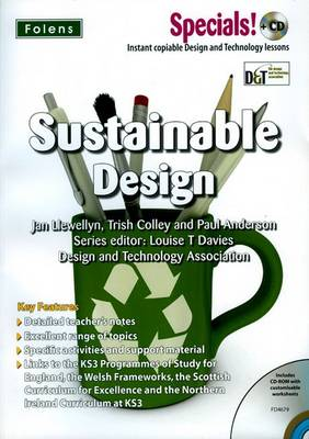 Secondary Specials! +CD: D&T - Sustainable Design by Louise T. Davies, Jan Llewelyn, Trish Colley, Paul Anderson