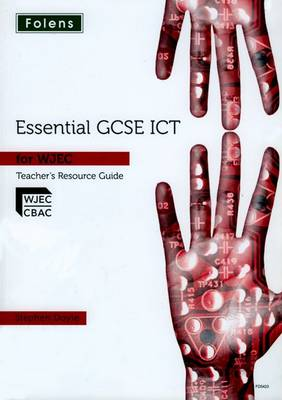 Essential ICT GCSE: Teacher Guide + DVD for WJEC by Stephen Doyle