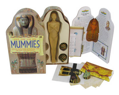 Lift the Lid on Mummies Unravel the Mysteries of the Egyptian Tombs and Make Your Own Mummy! by Jacqueline Dineen