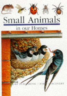 Small Animals in Our Homes by Pierre de Hugo