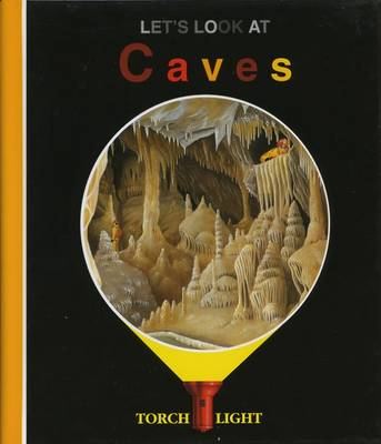 Let's Look at Caves by Claude Delafosse, Heliadore