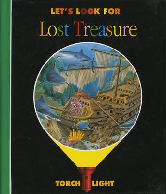 Let's Look for Lost Treasure by Claude Delafosse, Ute Fuhr, Raoul Sautai