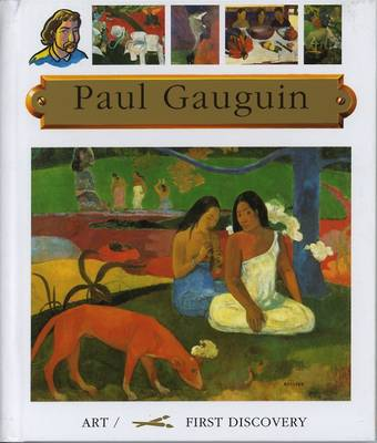 Paul Gauguin by Frederic Sorbier, Jean-Phillipe Chabot, Gallimard Jeunesse