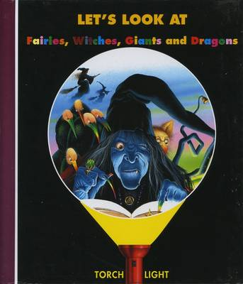 Let's Look Fairies, Witches, Dragons by Claude Delafosse, Gallimard Jeunesse