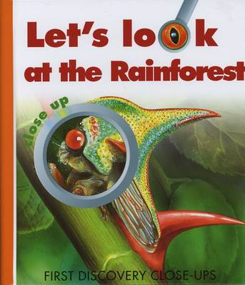 Let's Look at the Rainforest by Caroline Allaire