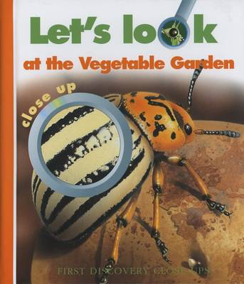Let's Look at the Vegetable Garden by Sabine Krawczyk