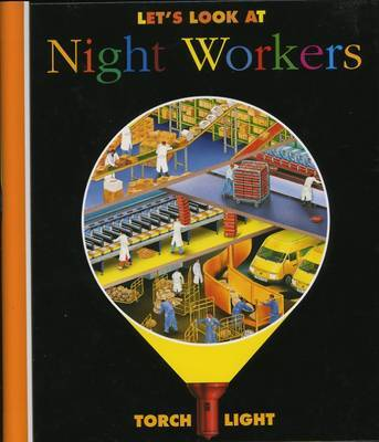 Let's Look at Night Workers by Ute Fuhr