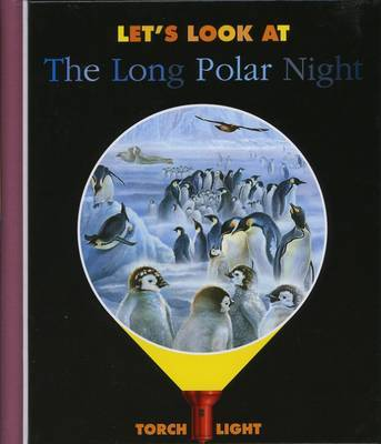 Let's Look at the Long Polar Night by Ute Fuhr, Raoul Sautai