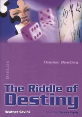 The Riddle of Destiny by Heather Savini