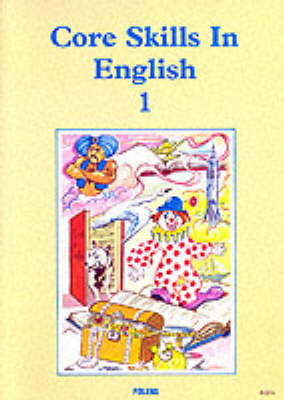 Core Skills in English: Student Book 1 by