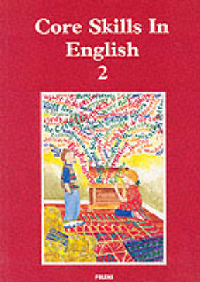Core Skills in English: Student Book 2 by