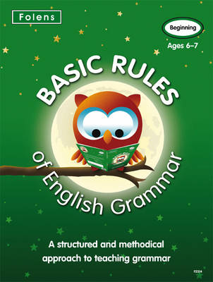 Basic Rules of English Grammar Beginning by Alison Millar