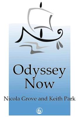 Odyssey Now by Nicola Grove, Keith Park