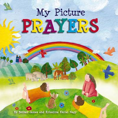 My Picture Prayers by James B