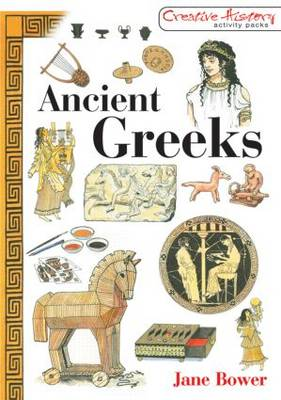 Ancient Greeks by Jane Bower