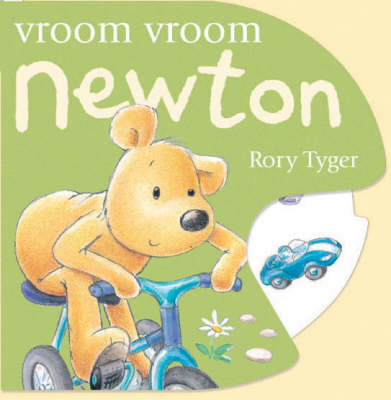 Vroom Vroom Newton by Rory Tyger