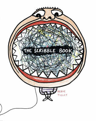 Scribble Book by Herve Tullet