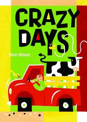 Crazy Days by Taro Miura