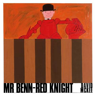 Mr Benn - Red Knight by David McKee