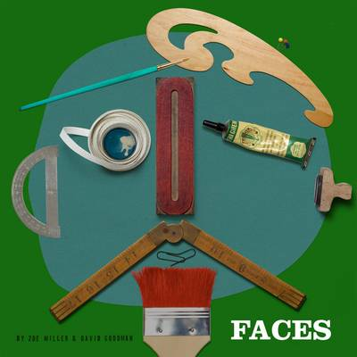 Faces by David Goodman, Zoe Miller