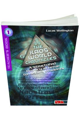 Kaos World Chronicles: A Structured Literacy Scheme KS3-4 Pack 1 by Lucas Wellington