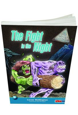 Fight in the Night by Lucas Wellington