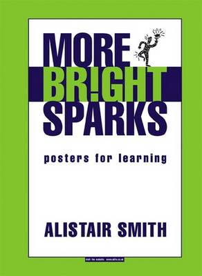 More Bright Sparks Posters for Learning by Alistair Smith
