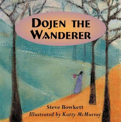 Dojen the Wanderer by Stephen Bowkett