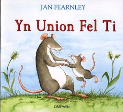 Yn Union Fel Ti by Jan Fearnley
