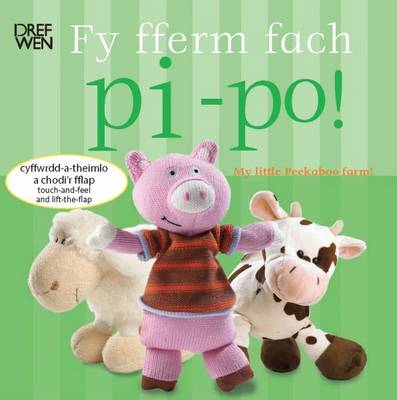 Fy Fferm Fach Pi-po!/My Little Peekaboo Farm by Charlie Gardner