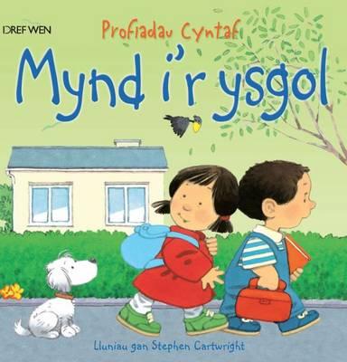 Mynd i'r Ysgol/Going to School by Anne Civardi