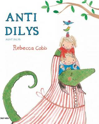 Anti Dilys/Aunt Dilys by Rebecca Cobb