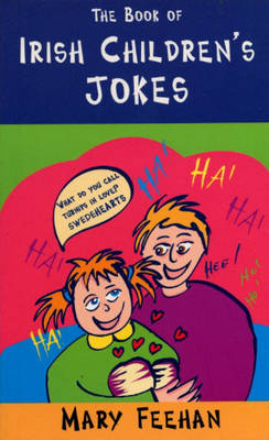 Irish Children's Jokes by Mary Feehan