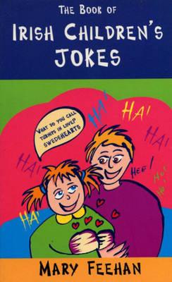 Irish Children's Jokes by Mary Feehan