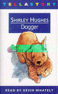 Dogger and Other Stories by Shirley Hughes