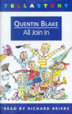 All Join in and Other Nonsense by Quentin Blake