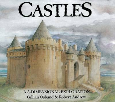 Castles a 3-Dimensional Exploration by Gillian Osband