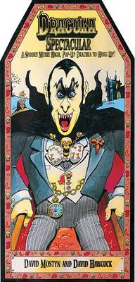 Dracula Spectacular a Spooky Metre-high 3-D Wall Poster Book by David Hawcock